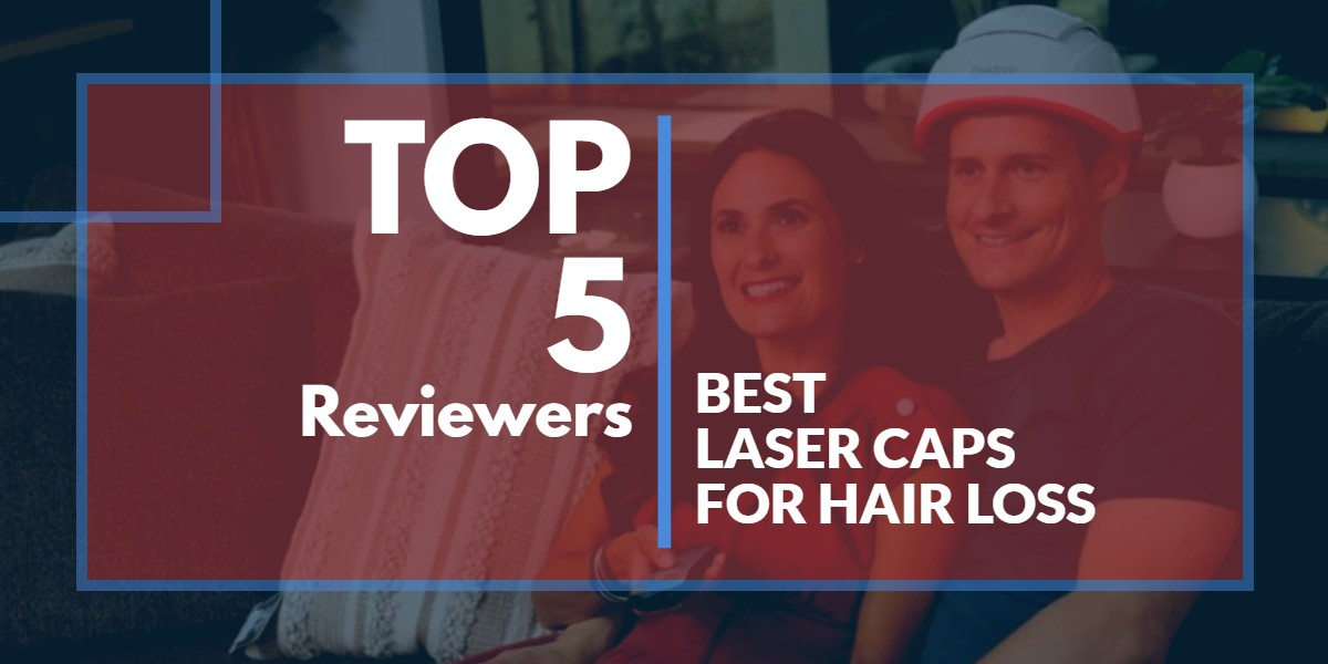 Best Laser Caps For Hair Loss